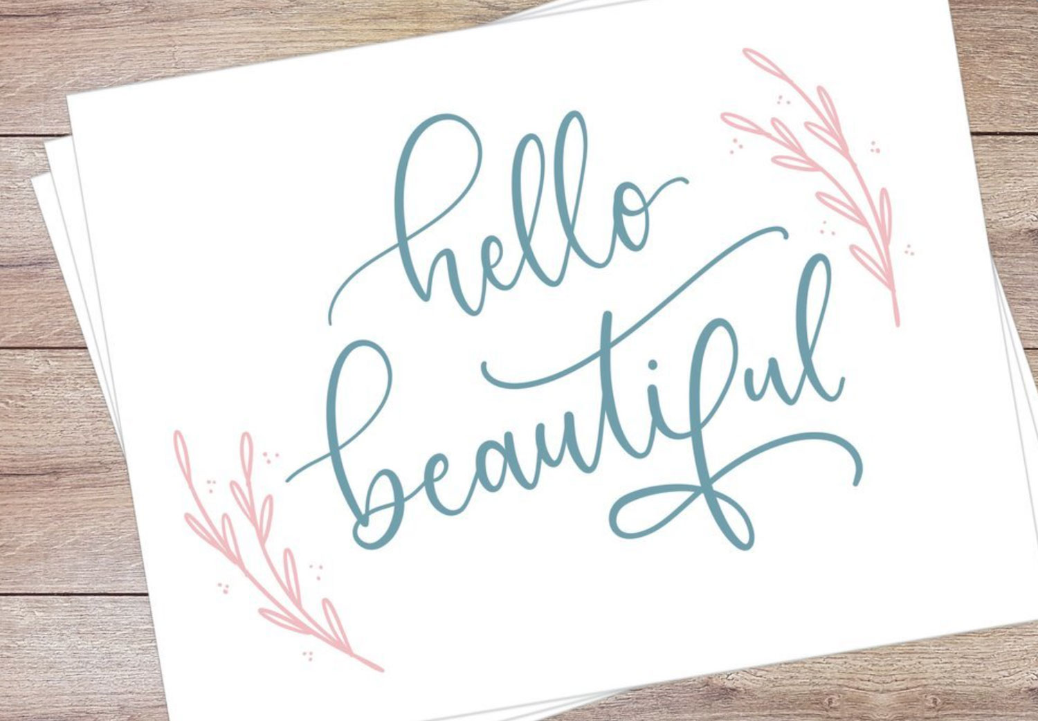Modern Calligraphy hello beautiful for Best Bets